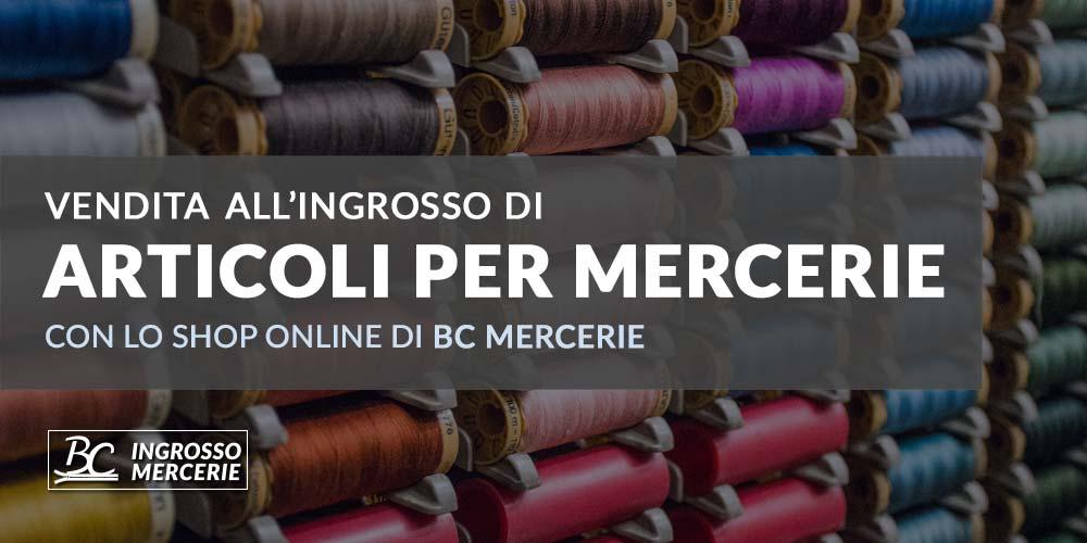 Vendita articoli di Merceria online, tutto il necessario ...